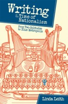 Writing in the Time of Nationalism: From Two Solitudes to Blue Metropolis