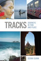Tracks: Journeys in Time and Place