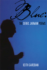 Blue: The Derek Jarman Poems