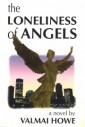 The Loneliness of Angels