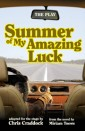 Summer of My Amazing Luck: The Play